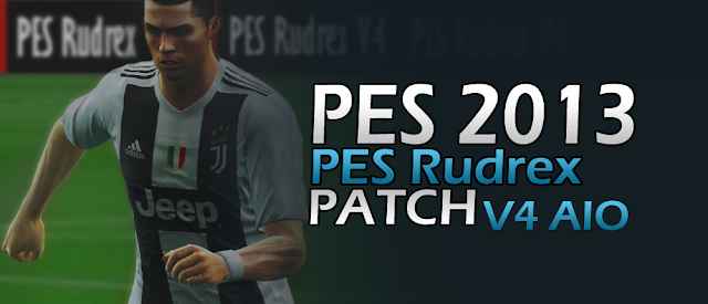 PES 2013 Rudrex Patch V4.0