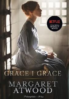"""""""Grace i Grace"""" Margaret Atwood"""