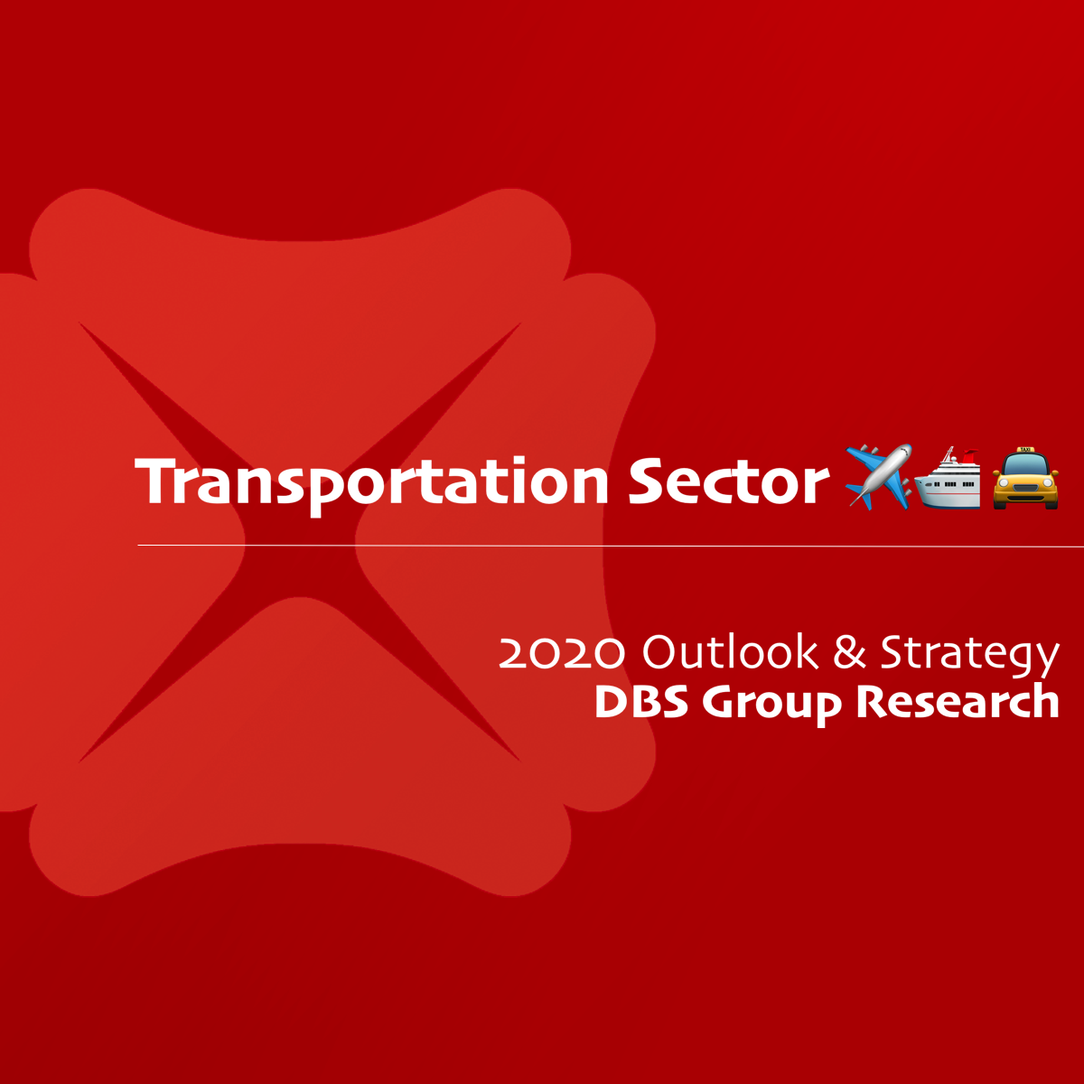 Transport Sector 2020 Outlook & Strategy - DBS Research | SGinvestors.io