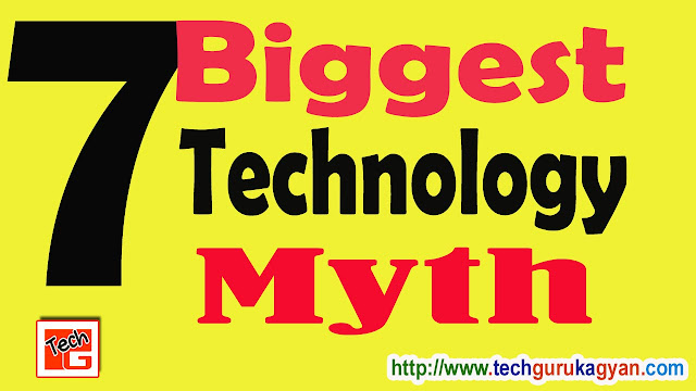 7-biggest-tech-myth-in-hind
