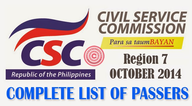 Region 7 Civil Service Exam Results October 2014- Paper and Pencil Test List of Passers
