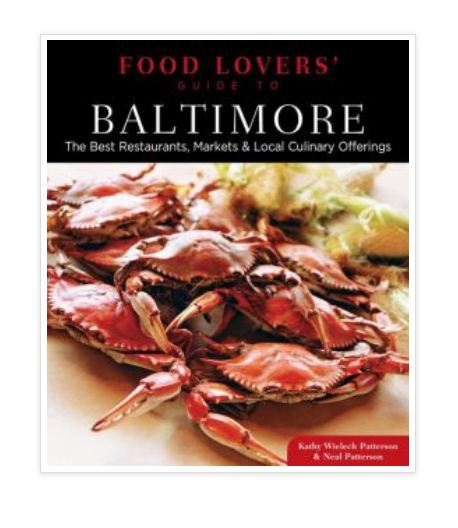 Food lovers' guide to baltimore: the best restaurants, markets.