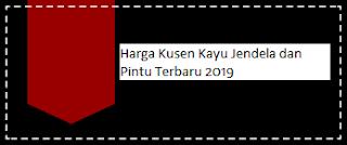 Harga Kusen Kayu Jendela dan Pintu Terbaru 2019