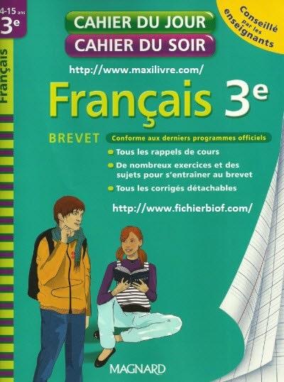 Cahier du jour cahier du soir : Français 3e Brevet