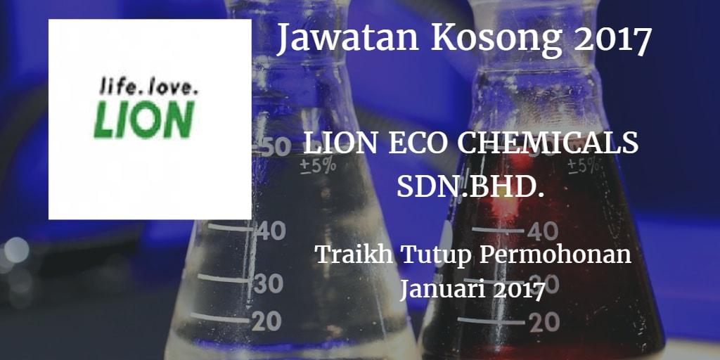 Jawatan Kosong LION ECO CHEMICALS SDN.BHD. Januari 2017