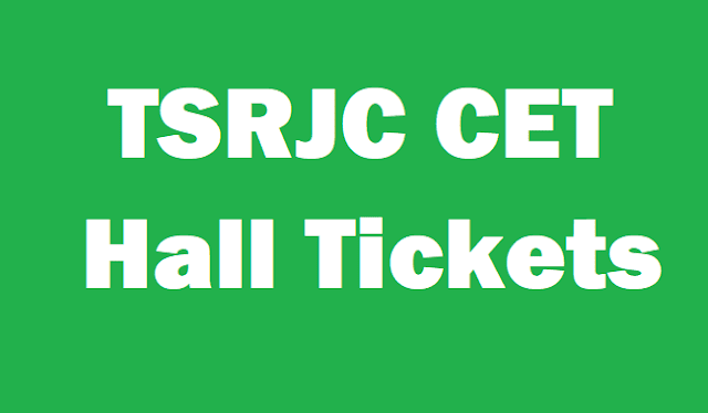 TG State, TSRJCCET, TSRJC CET Hall Tickets, TS Hall Tickets, www.tsrjdc.cgg.gov.in, TS Residential Collges, Admit Cards