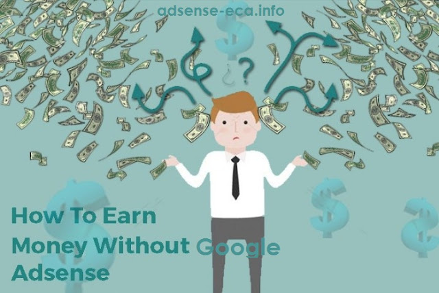 http://www.adsense-eca.info/2016/03/how-to-earn-money-from-google-adsense.html