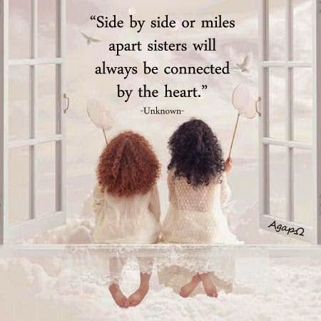 27977baf00c1b Side by side or miles apart sisters will always be connected by the ...