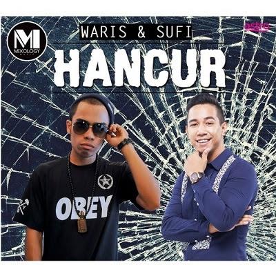 Sufi feat W.A.R.I.S - Hancur