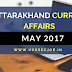 Uttarakhand Current Affairs 2017 - May 2017
