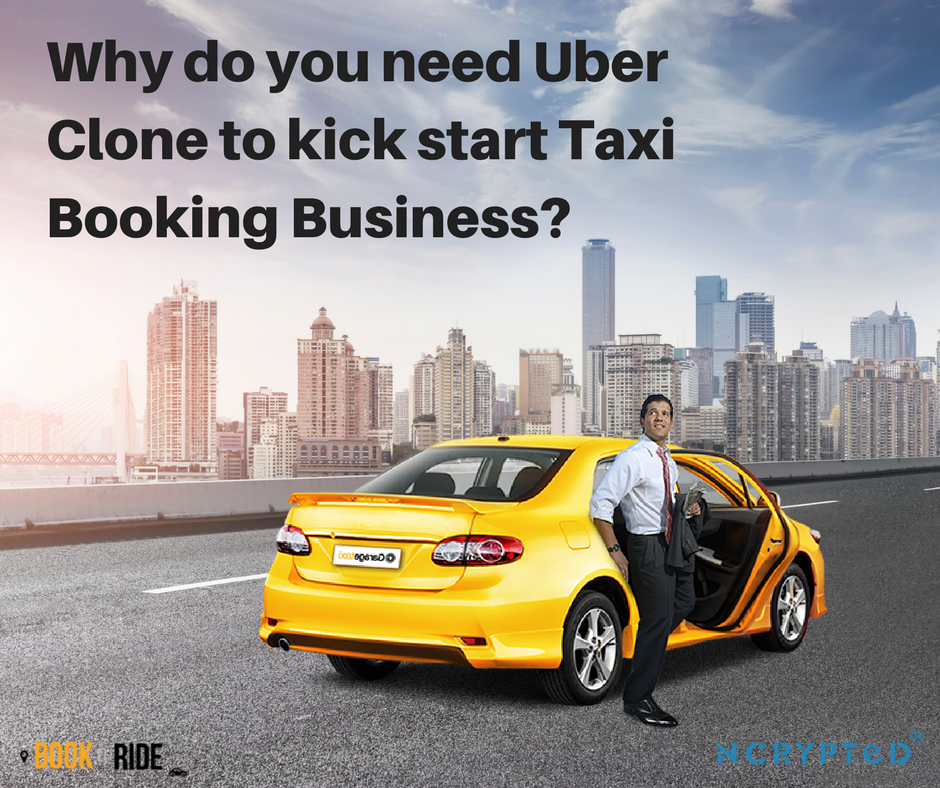 why do you need uber clone to kick start taxi booking business. Black Bedroom Furniture Sets. Home Design Ideas