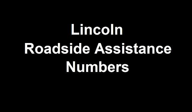 Lincoln  Roadside Assistance Number