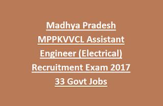 Madhya Pradesh MPPKVVCL Assistant Engineer (Electrical) Recruitment Exam 2017 33 Govt Jobs