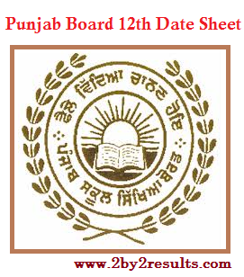 PSEB 12th Date Sheet 2018 | Punjab Board 12th Time Table 2018
