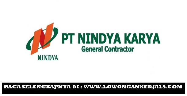 Lowongan Kerja   Terbaru PT Nindya Karya (Persero) Besar Besaran  Juni 2018