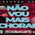 Dj Méury e Junior Sales - Pressão do Não Vou Mais Chorar 2019 (TecnoMarcante)