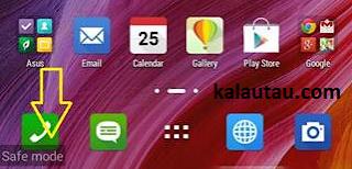 kalautau.com - Safe Mode ZenFone, Sukses