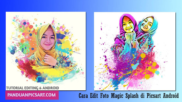 edit foto splash picsart