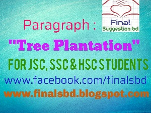 tree plantation paragraph for class 8