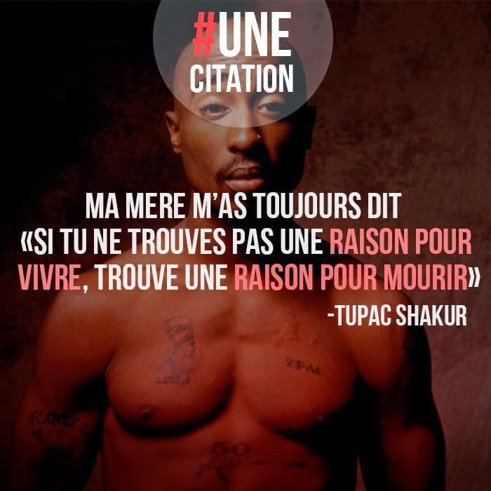 Une Citation Citation Tupac Shakur