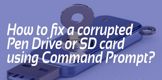 How to Format Corrupted Pendrive via Command Prompt CMD