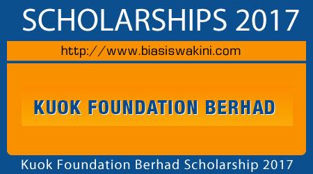 Kuok Fondation Berhad Scholarship 2017