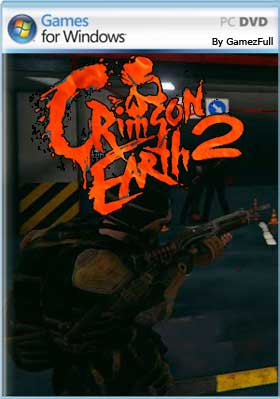 Crimson Earth 2 PC Full | Descargar ISO | MEGA |