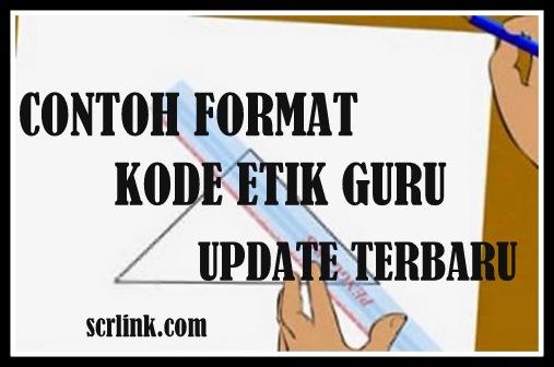 Download Contoh Format Kode Etik Guru UPDATE Terbaru