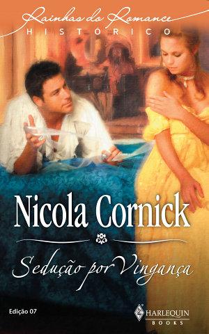 Sedução por Vingança - Nicola Cornick