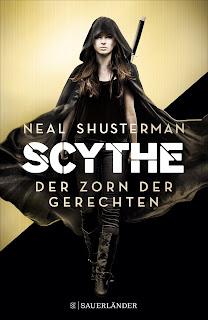 [Rezension] Scythe 2: Der Zorn der Gerechten – Neal Shusterman