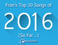 http://www.mymusicmyconcertsmylife.com/2016/06/my-top-10-songs-of-2016-so-far.html
