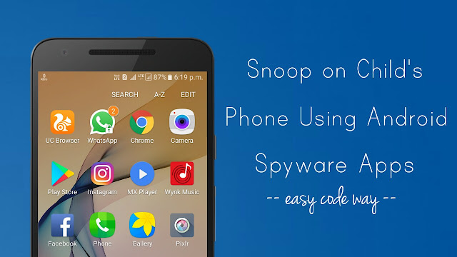 Snoop Child's Phone Using Spyware Apps