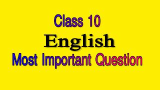 HSLC SEBA Class 10 English Important Questions