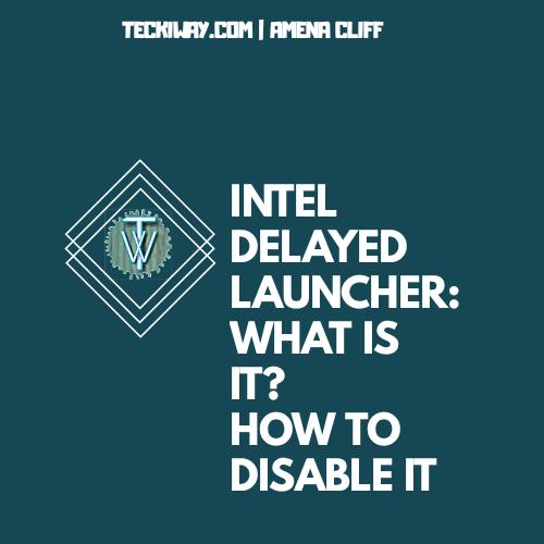Intel Delayed Launcher