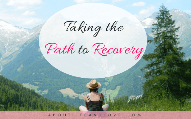 Taking The Path To Recovery
