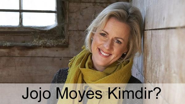 Jojo Moyes Kimdir?