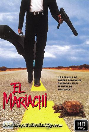 El Mariachi [1080p] [Latino-Ingles] [MEGA]
