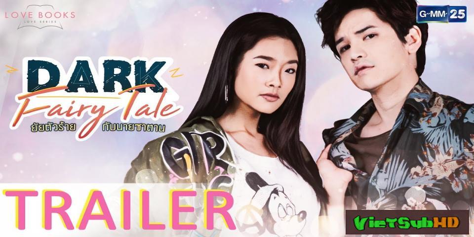 Phim Nàng Phù Thủy Và Chàng Quỷ Dữ Tập 4/4 VietSub HD | Dark Fairy Tale 2017