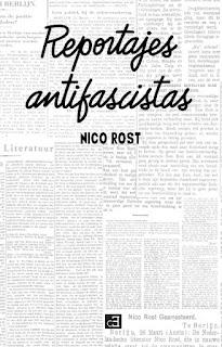Reportajes antifascistas Nico Rost