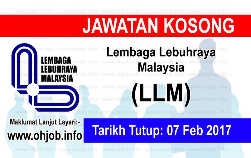 Jawatan Kerja Kosong Lembaga Lebuhraya Malaysia (LLM) logo www.ohjob.info februari 2017
