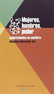 """""""Mujeres, hombres, poder. Subjetividades en conflicto"""" - Almudena Hernando"""