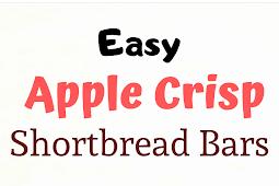 Easy Apple Crisp Shortbread Bars Recipe