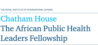 Chatham House African Public Health Leaders Fellowship Program 2018