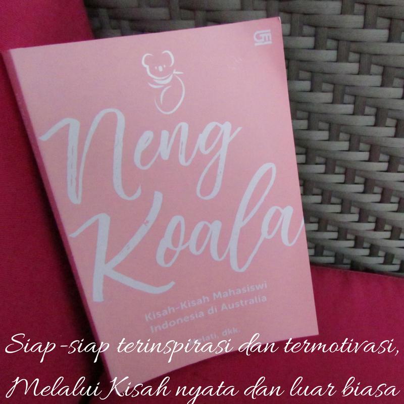 Review dan Peluncuran di Batam Buku Neng Koala : Kisah-kisah Mahasiswi Indonesia di Australia