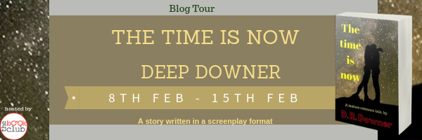 Blog Tour: The Time is Now by D.R Downer