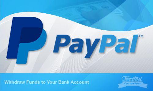 Cara Mencairkan (Withdraw) Saldo Paypal ke Bank Lokal Indonesia