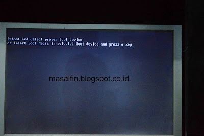 Cara Mengatasi Reboot And Select Proper Boot Device Or Insert Boot Media In Selected Boot Device And Press A Key