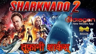 TOOFANI SHARKS (SHARKNADO 2) 2019 HINDI DUBBED 720p HDRip x264 450MB Download