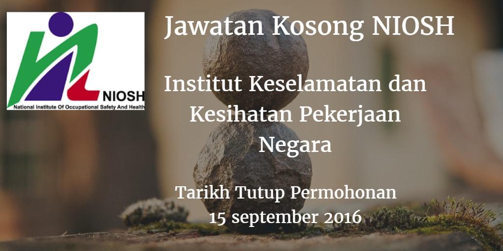 Jawatan Kosong NIOSH 15 September 2016