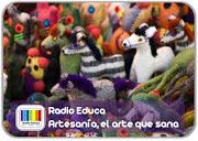 http://www.radioeduca.blogspot.com/2012/12/artesania-el-arte-que-sana.html